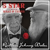Play & Download 5 Star Meat & Three by Reckless Johnny Wales | Napster