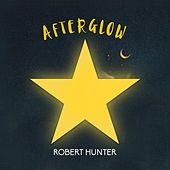 Play & Download Afterglow by Robert Hunter | Napster