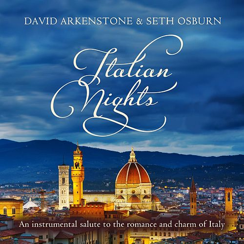 Play & Download Italian Nights by David Arkenstone | Napster