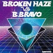 [Node.02] Broken Haze vs. B.BRAVO by Various Artists
