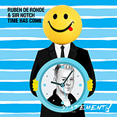 Time Has Come by Ruben de Ronde