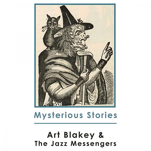 Mysterious Stories von Art Blakey