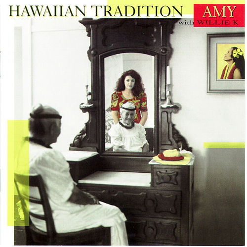 Play & Download Hawaiian Tradition by Amy Hanaiali'i Gilliom | Napster