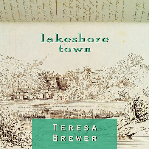 Lakeshore Town by Teresa Brewer