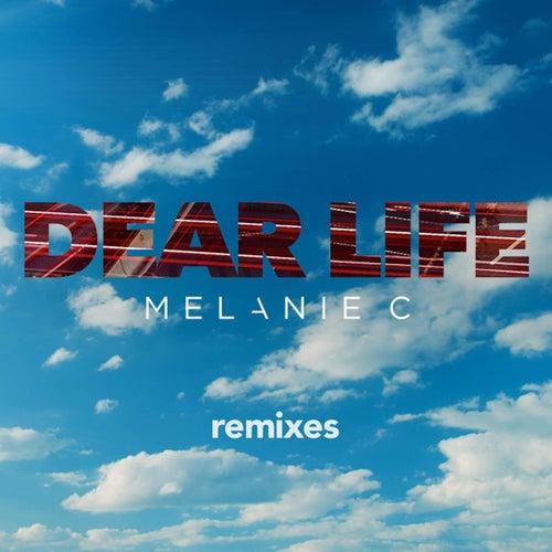 Dear Life (Remixes) by Melanie C