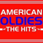 American Oldies - The Hits by Various Artists