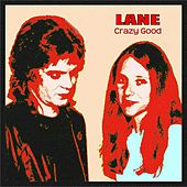 Play & Download Crazy Good by Lane | Napster
