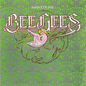 Play & Download Main Course by Bee Gees | Napster