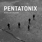 Play & Download Hallelujah by Pentatonix | Napster