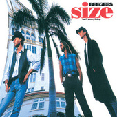Play & Download Size Isn't Everything by Bee Gees | Napster