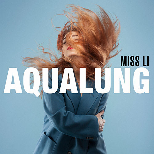 Play & Download Aqualung by Miss Li | Napster