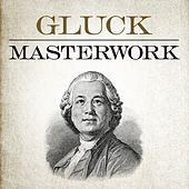Gluck - Masterwork by Various Artists