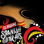 Classical Spanish Guitar Hits by Various Artists