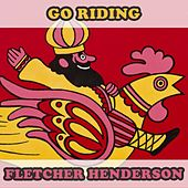 Go Riding by Fletcher Henderson