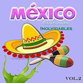 Play & Download México - Canciones Inolvidables, Vol. 2 by Various Artists | Napster