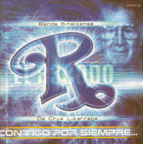 Contigo Por Siempre by Banda El Recodo