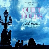The Soft, Warm Mood of the Quiet Hours (Remastered from the Original Master Tapes) by 101 Strings Orchestra