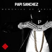Memorias de París by Papi Sanchez