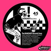 The Bankshot! Records Story, Vol. 1 by Various Artists