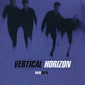 We Are EP by Vertical Horizon