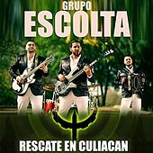 Play & Download Rescate en Culiacán by Grupo Escolta | Napster