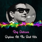 Explore All the Best Hits de Roy Orbison