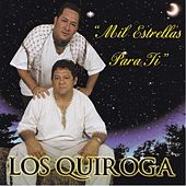 Play & Download Mil Estrellas para Ti by Quiroga | Napster