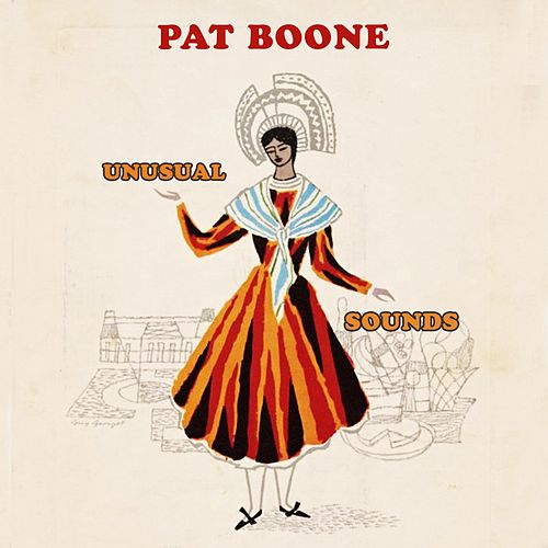 Unusual Sounds by Pat Boone