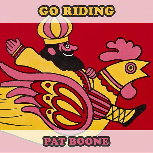 Go Riding by Pat Boone