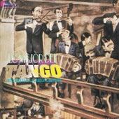 Lo Mejor del Tango (Inolvidables de la Canción Ciudadana) by Various Artists