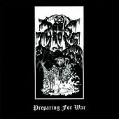 Preparing for War by Darkthrone