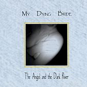 The Angel & The Dark River by My Dying Bride