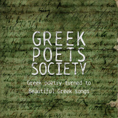 Greek Poets Society: Greek Poetry Turned To Beautiful Greek Songs by Various Artists
