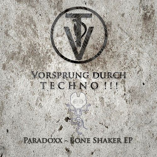 Bone Shaker EP by Paradoxx