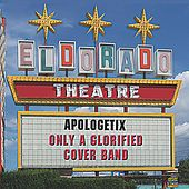 Only a Glorified Cover Band by ApologetiX