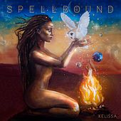 Play & Download Spellbound by Kelissa | Napster