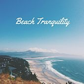 Beach Tranquility by Nature Sounds