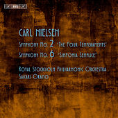 Nielsen: Symphonies Nos. 2 & 6 by Royal Stockholm Philharmonic Orchestra