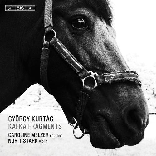 Play & Download György Kurtág: Kafka-Fragmente, Op. 24 by Caroline Melzer | Napster