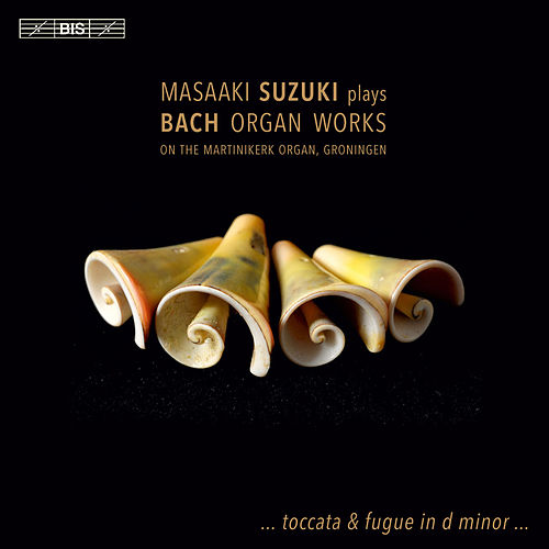 Play & Download J.S. Bach: Organ Works by Masaaki Suzuki | Napster