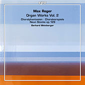 Play & Download Reger: Organ Works, Vol. 2 by Gerhard Weinberger | Napster