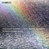 Play & Download Yoshihiro Kanno: Light, Water, Rainbow... by Noriko Ogawa | Napster