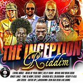 Play & Download The Inception Riddim by Various Artists | Napster