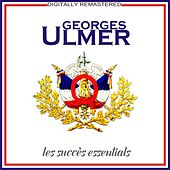 Play & Download Les succès essentials [Remastered] (Remastered) by Georges Ulmer | Napster