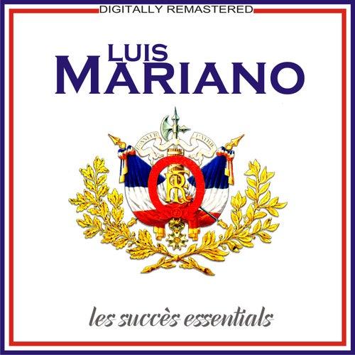 Les succès essentials [Remastered] (Remastered) de Luis Mariano