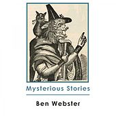 Mysterious Stories von Ben Webster