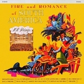 Fire and Romance of South America (Remastered from the Original Master Tapes) by 101 Strings Orchestra