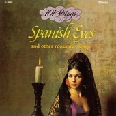 Spanish Eyes and Other Romantic Songs (Remastered from the Original Master Tapes) by 101 Strings Orchestra