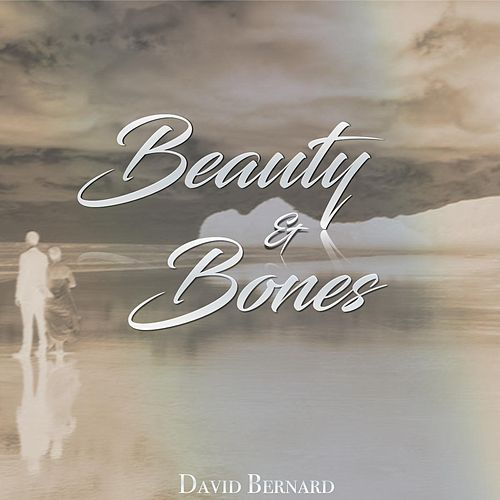 Play & Download Beauty & Bones by David Bernard | Napster