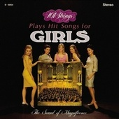 Play & Download 101 Strings Play Hit Songs for Girls (Remastered from the Original Master Tapes) by 101 Strings Orchestra | Napster